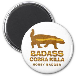 Badass Cobra Killa Honey Badger 2 Inch Round Magnet