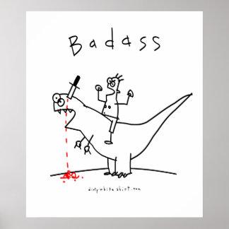 Badass Dinosaur Guy Poster