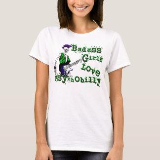 Badass Girls Love Psychobilly T-Shirt