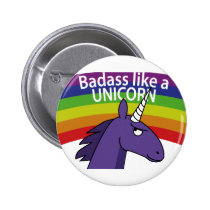Badass like a unicorn! button
