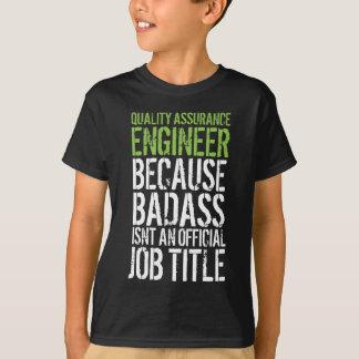 Badass Quality Assurance Engineer T-Shirt