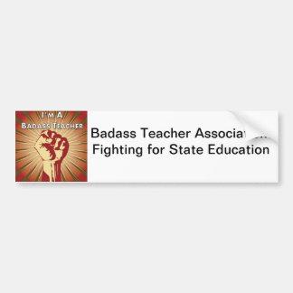 Badass Teacher Association Bumper Sticker