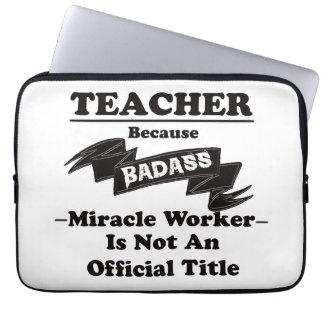 Badass Teacher Computer Sleeve