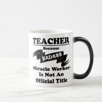 Badass Teacher Magic Mug