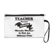Badass Teacher Wristlet Purse