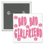 BadBadGirlfriend Pin