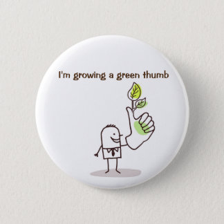 Badge - Growing a green thumb Button
