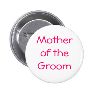 Badge - Mother of the Groom Button