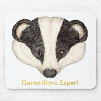 Badger Demolitions Expert Mouse Pad