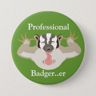 Badgering Badger_Professional Badger...er Button