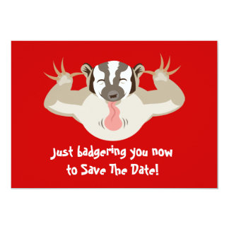 """Badgering Badger Save The Date 5"""" X 7"""" Invitation Card"""