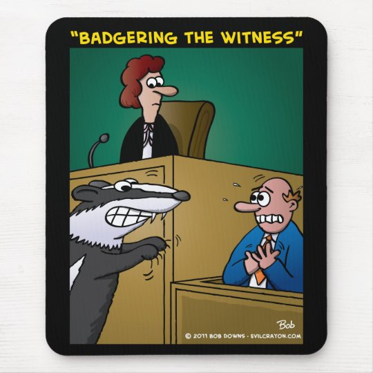 """""""Badgering The Witness"""" Mouse Pad"""