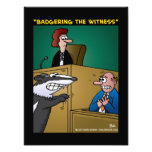 """""""Badgering The Witness"""" Photo Print"""