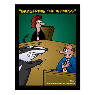 """Badgering The Witness"" Postcard"