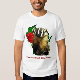 Badgers Smell Like Roses T-Shirt