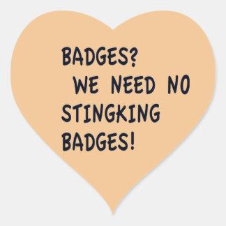 Badges? Heart Sticker