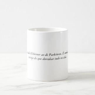 Badly for badly, I prefer of Alzheimer the one of  Coffee Mug