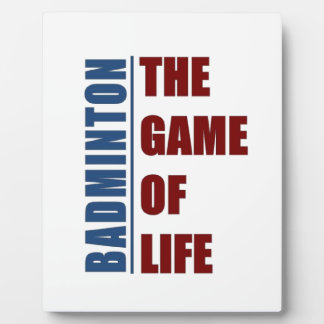 Badmington the game of life plaque
