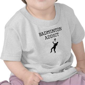 Badminton Addict Tshirts