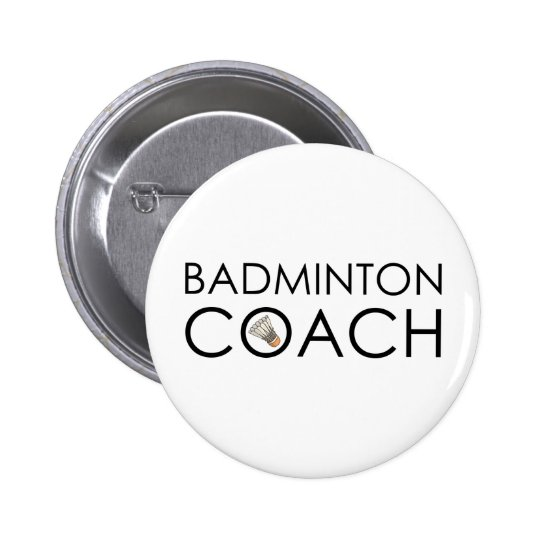 Badminton Coach Pinback Button