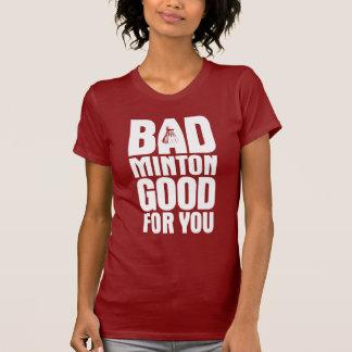 BadMinton Good For You Dark T-Shirt