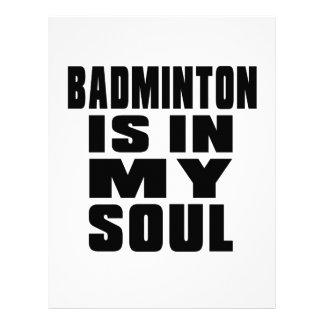 BADMINTON IS IN MY SOUL LETTERHEAD
