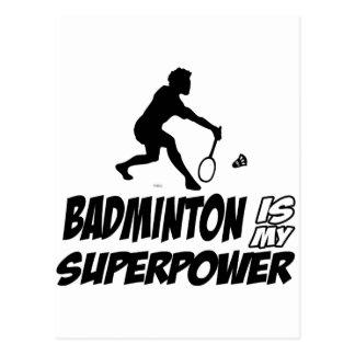 Badminton is my superpower postcard
