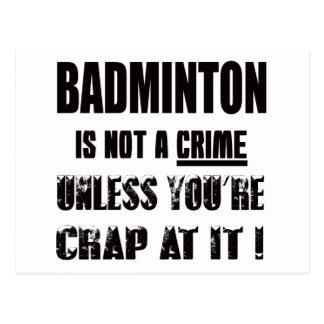 Badminton is not a crime postcard