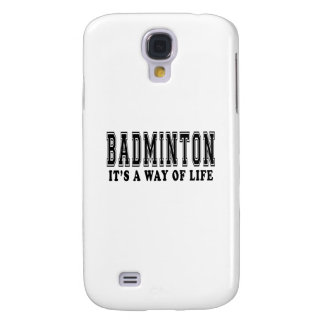 Badminton It's way of life Galaxy S4 Covers
