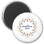 Badminton Mom Hearts 2 Inch Round Magnet