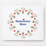 Badminton Mom Hearts Mouse Pad
