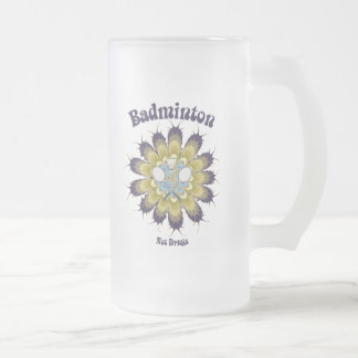 Badminton Not Drugs Flower Frosted Glass Beer Mug