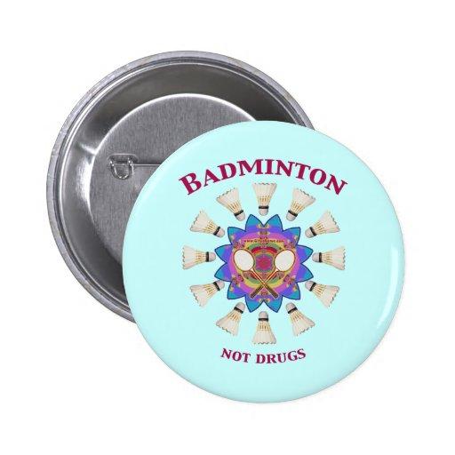 Badminton Not Drugs Pins