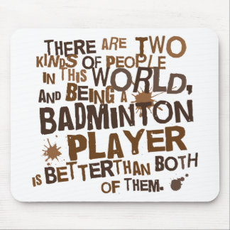 Badminton Player (Funny) Gift Mouse Pad
