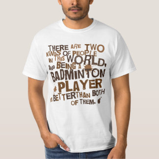 Badminton Player (Funny) Gift T-Shirt