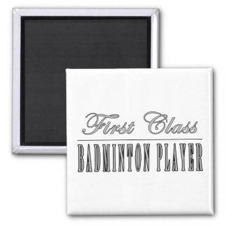 Badminton Players : First Class Badminton Player Fridge Magnets