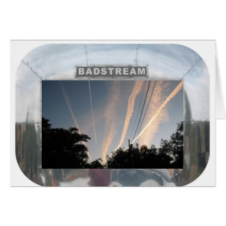 BADSTREAM CARD