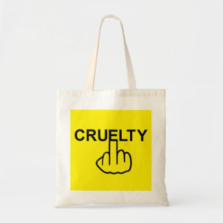 Bag Cruelty Is Cruel