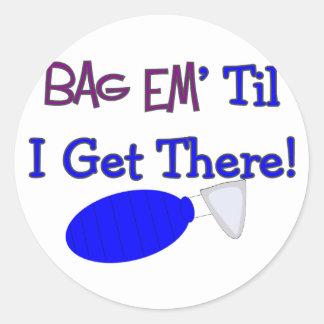"""""""Bag em til I get there"""" Funny Respiratory T-Shirt Classic Round Sticker"""