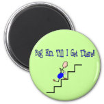 """""""Bag Em Till I Get There"""", Respiratory Gifts 2 Inch Round Magnet"""