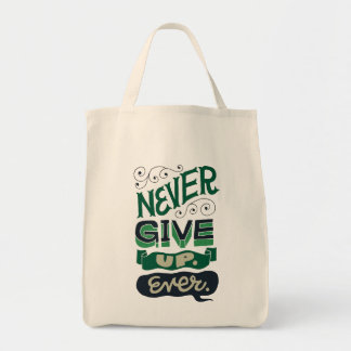 """Bag """"Never give up to ever (never to give up never"""