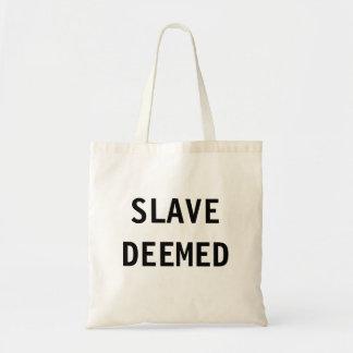 Bag Slave Deemed