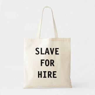 Bag Slave For Hire