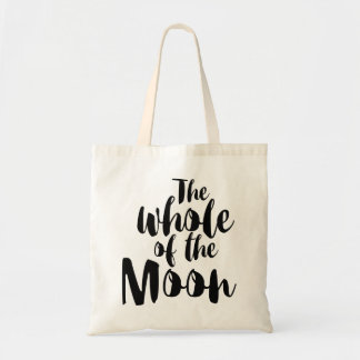 "Bag, ""The whole of the moon "" Tote Bag"