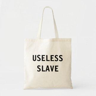 Bag Useless Slave