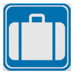 Baggage Check / Claim Highway Sign Poster