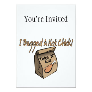 Bagged A Hot Chick Chicken 5x7 Paper Invitation Card