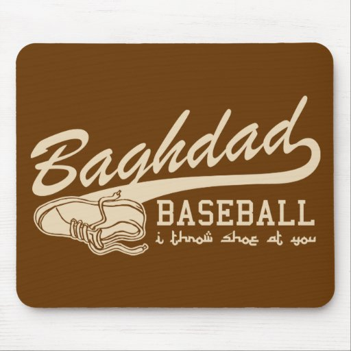 baghdad baseball - i throw shoe at you mouse pads