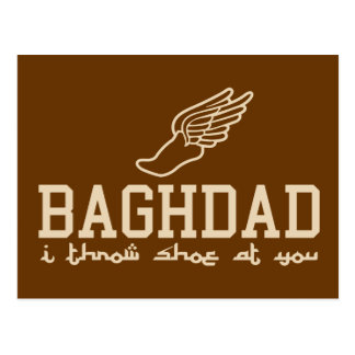 Baghdad - I throw shoe at you Postcard
