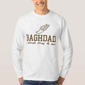 Baghdad - i throw shoe at you! t-shirts